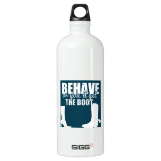 Behave Or You'll Get The Boot SIGG Traveller 1.0L Water Bottle