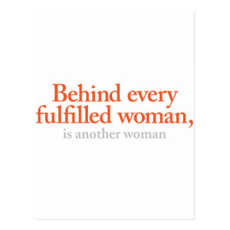 Behind every fulfilled woman postcard
