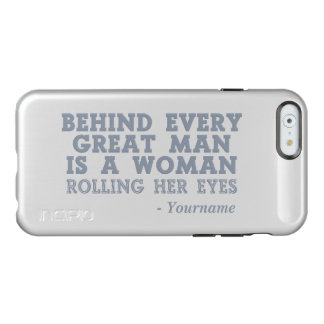 Behind Every Man custom cases