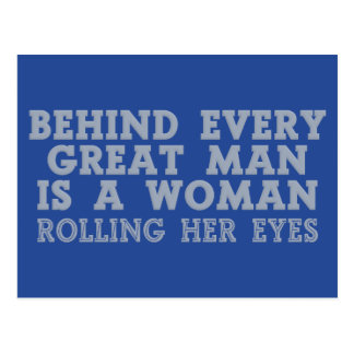 Behind Every Man custom color postcard