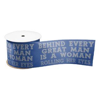 Behind Every Man custom color ribbon Satin Ribbon