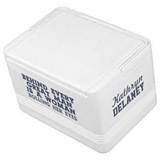 Behind Every Man custom cooler Igloo Cool Box