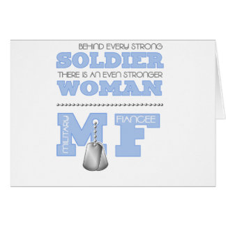BEHIND EVERY SOLDIER FIANCEE GREETING CARD