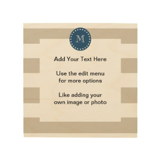 Beige White Stripes Pattern, Navy Blue Monogram Wood Canvases