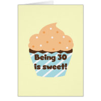 Being 30 is Sweet Card
