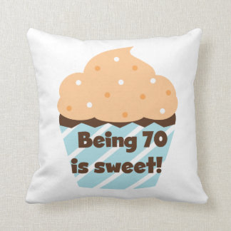Being 70 is Sweet Birthday T-shirts and Gifts Cushion