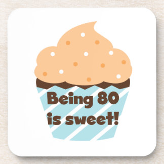 Being 80 is Sweet Birthday T-shirts and Gifts Beverage Coaster