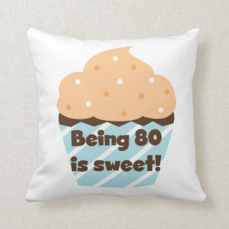 Being 80 is Sweet Birthday T-shirts and Gifts Throw Pillows