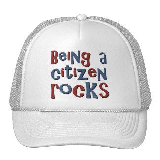 Being a Citizen Rocks Trucker Hats