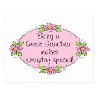 Being a Great grandma makes everyday Special Postcard