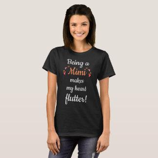 Being a Mimi Makes My Heart Flutter T-Shirt
