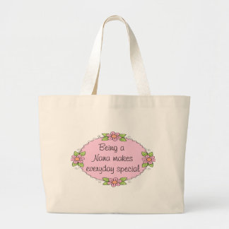 Being a Nana makes everyday Special Jumbo Tote Bag