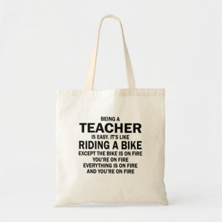 Being a teacher is easy it's like riding a bike tote bag