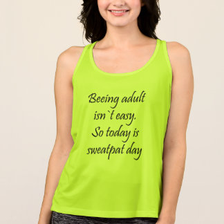 Being adult is hard tank top