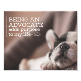 Being An Advocate by Inspirational Downloads Photo Print