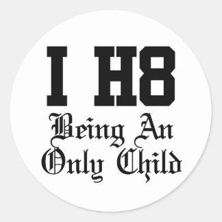 being an only child round sticker