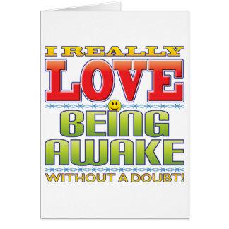 Being Awake Love Face Greeting Card