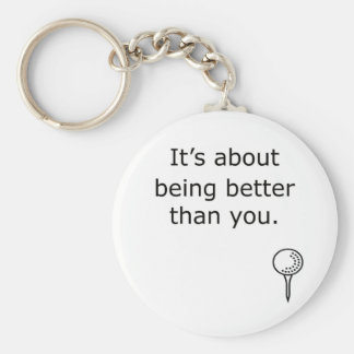 Being Better Than You Golf Design Basic Round Button Key Ring