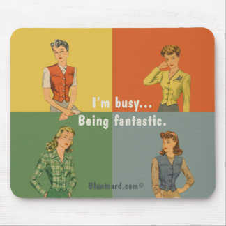 being fantastic mouse mat