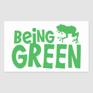 BEING GREEN with cute little frog Rectangular Sticker