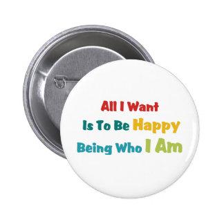 Being Happy 6 Cm Round Badge