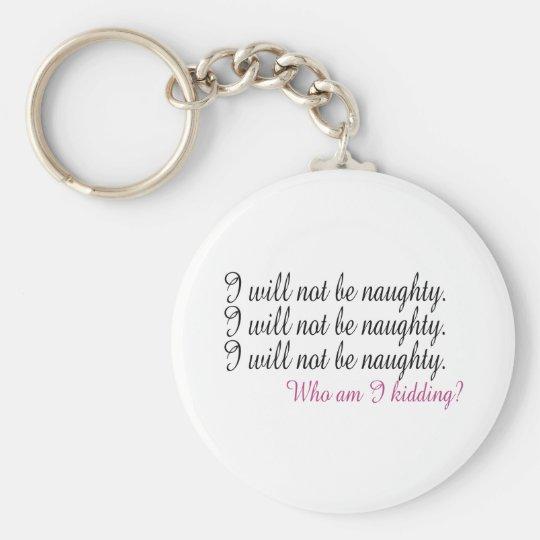 Being Naughty Key Ring