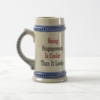 Being Singaporean Is Cooler Than It Looks 18 Oz Beer Stein