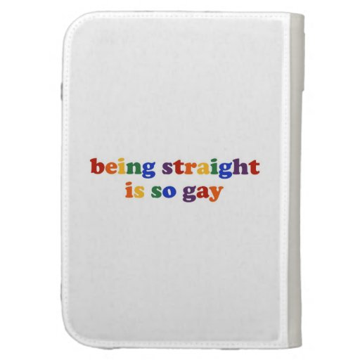 Being Straight... Case For Kindle