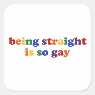 Being Straight Square Sticker