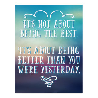 Being The Best Quote Postcard