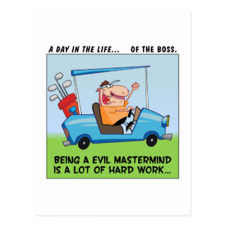Being the Big Boss is Hard Work Postcard