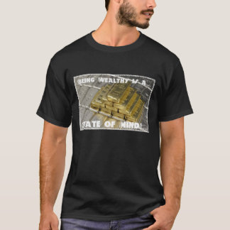 Being Wealthy is a State of Mind-Men's Silky T T-Shirt
