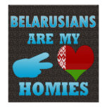Belarusians are my Homies Poster
