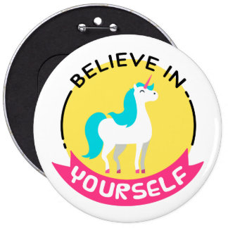 'Beleive in Yourself' Unicorn Badge (Huge)