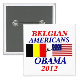 Belgian americans for Obama 15 Cm Square Badge