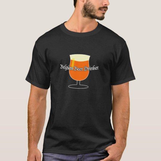 Belgian Beer Drinker T-Shirt