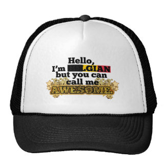 Belgian, but call me Awesome Trucker Hat