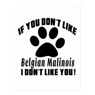 Belgian Malinois. Don't Like Designs Postcard