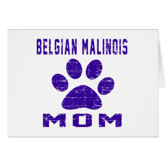 Belgian Malinois Mom Gifts Designs Card