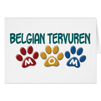 BELGIAN TERVUREN MOM Paw Print Card