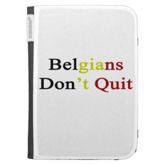 Belgians Don t Quit Kindle Keyboard Cases