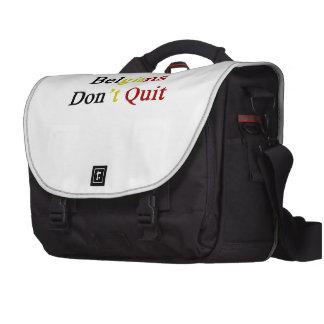 Belgians Don t Quit Laptop Commuter Bag