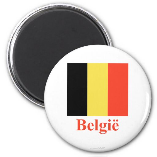 Belgium Flag with Name in Dutch Refrigerator Magnet