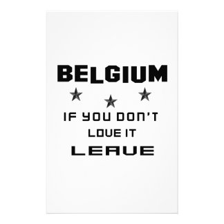 Belgium If you don't love it, Leave Customized Stationery