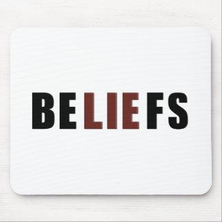 Beliefs Mouse Pad