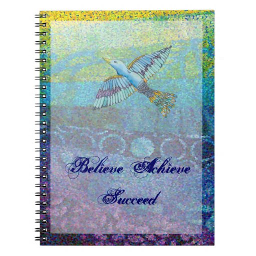 Believe Achieve Succeed Journal Note Books