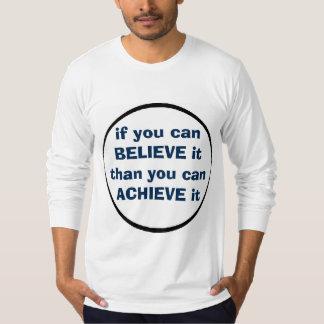 believe + achieve T-Shirt