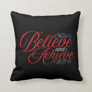 Believe and Achieve Black Throw Pillow