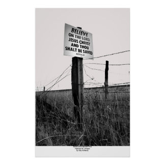 Believe and Barbed Wire, Highway 97, Oregon Poster