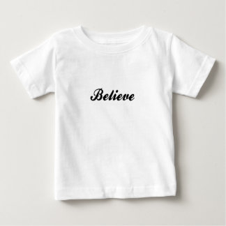 Believe Baby T-Shirt